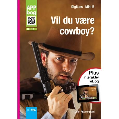 Vil du være cowboy?