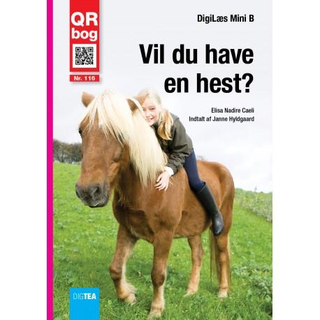 Vil du have  en hest?