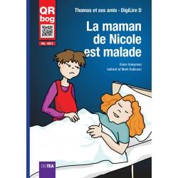 La maman de Nicole est malade