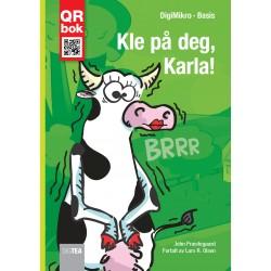 Kle på deg, Karla!