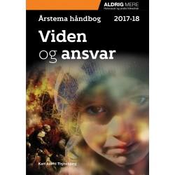 Viden og ansvar, Årstema håndbog 2017-18
