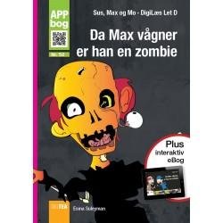 Da Max vågner,  er han en zombie, APP-bog