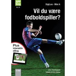 Vil du være fodboldspiller?
