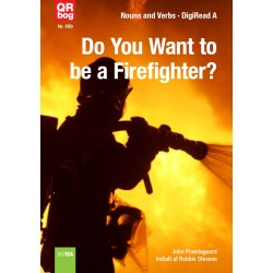 Do You Want to be a Firefighter?
