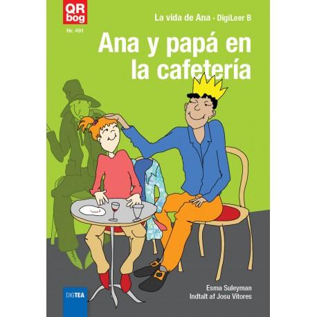 Ana y papá en la cafetería (DigiLeer B)