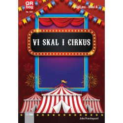 Vi skal i cirkus - DigiLæs Mini A