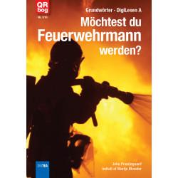 Möchtest du Feuerwehrmann werden?