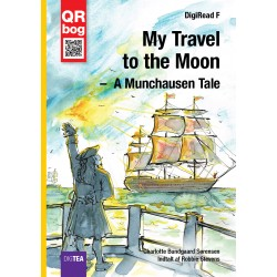 My Travel to the Moon –  A Munchausen Tale