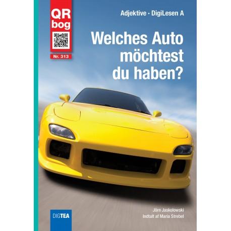 Welches Auto  möchtest du haben?