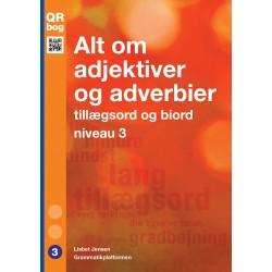 Alt om adjektiver og adverbier · tillægsord og biord · niveau 3