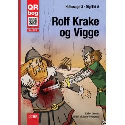 Rolf Krake  og Vigge