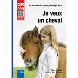 Je veux un cheval