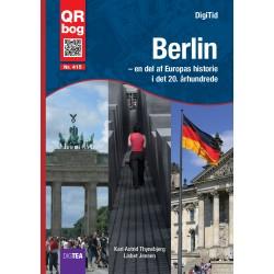 Berlin  – en del af Europas historie  i det 20. århundrede