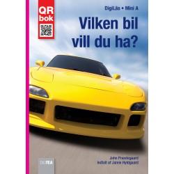 Vilken bil vill du ha?