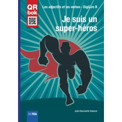Je suis un super-héros