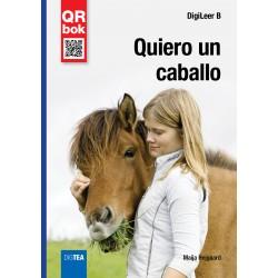 Quiero un caballo
