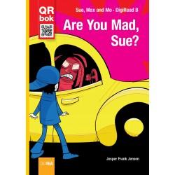 Are You Mad, Sue?
